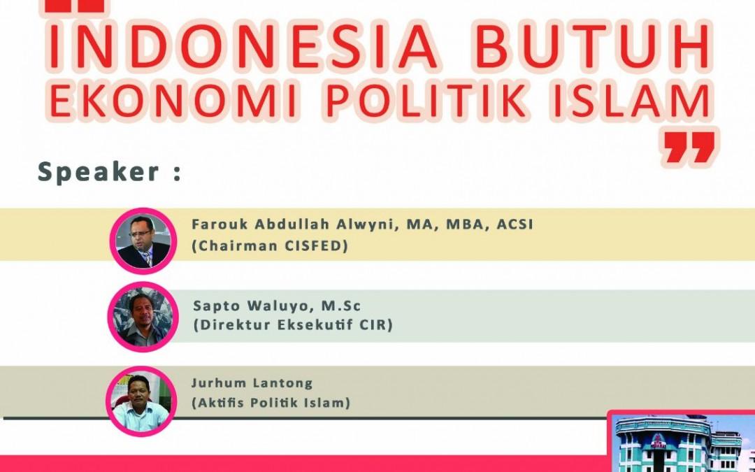 PRESS RELEASE LAUNCHING JURNAL EKONOMIKA VOL. 3 & DISKUSI INDONESIA BUTUH EKONOMI POLITIK ISLAM